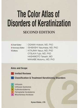 The Color Atlas of Disorders of Keratinization SECOND EDITION