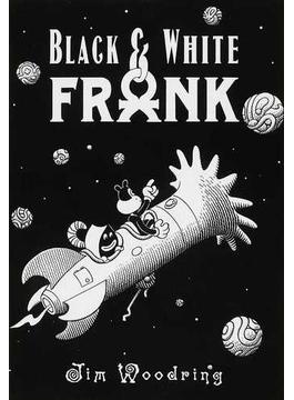 BLACK&WHITE FRANK