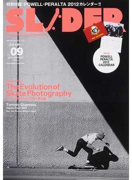 SLIDER Skateboard Culture Magazine Vol.09(2011.WINTER) 特集スケートボーディングフォト進化論+長瀬智也の巻頭コラム