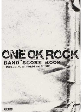 ONE OK ROCK/BAND SCORE BOOK INCLUDING 15 WORDS and MUSIC 1