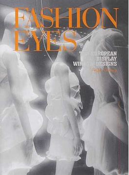 FASHION EYES TOP EUROPEAN DISPLAY WINDOW DESIGNS