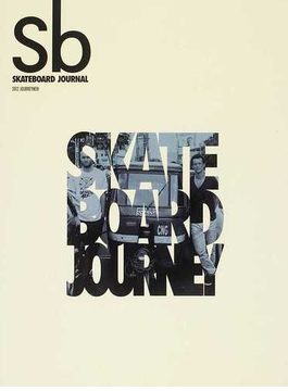 Sb Skateboard Journal 2012JOURNEYMEN SKATEBOARD JOURNEY