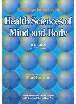 Health Sciences of Mind and Body Knowledge for well‐being