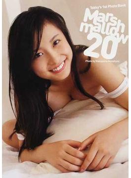 Marshmallow 20 とっきー写真集