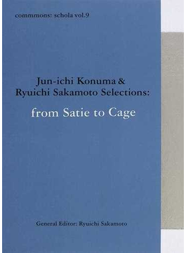 commmons:schola vol.9 from Satie to Cage