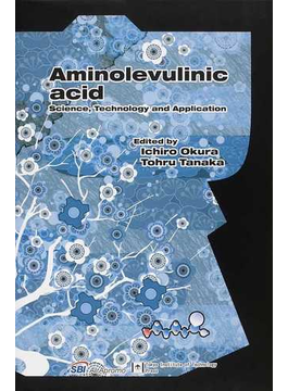 Aminolevulinic acid Science,Technology and Application
