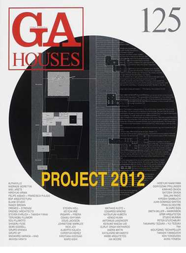 GA HOUSES 世界の住宅 125 PROJECT 2012