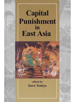 Capital Punishment in East Asia