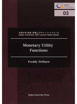 Monetary Utility Functions