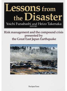 Lessons from the Disaster Risk management and the compound crisis presented by the Great East Japan Earthquake