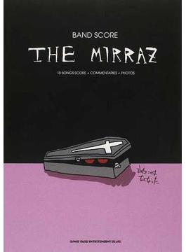 The Mirraz「言いたいことはなくなった」 10 SONGS SCORE+COMMENTARIES+PHOTOS