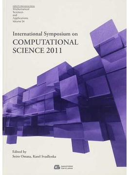International Symposium on COMPUTATIONAL SCIENCE 2011