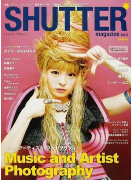 SHUTTER magazine Vol.4 アーティスト写真、ジャケ写に秘められたストーリー。