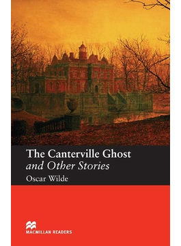 The Canterville Ghost and Other Stories(マクミランリーダーズ)