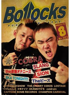 Bollocks PUNK ROCK ISSUE NO.003(2012August) コブラ/スラング/ザ原爆オナニーズ/スカトゥナイト/シオン/ザ・ピーズ