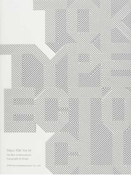 Tokyo TDC Vol.24 The Best in International Typography & Design