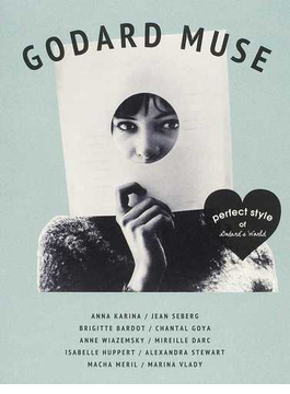 GODARD MUSE perfect style of Godard's World MOVIE,FASHION,BEAUTY AND MARRIAGE ALL ABOUT GODARD MUSE