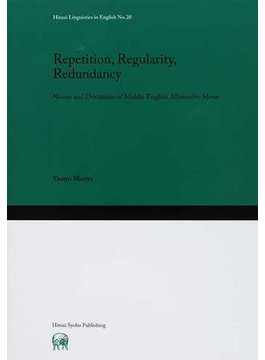 Repetition,Regularity,Redundancy Norms and Deviations of Middle English Alliterative Meter