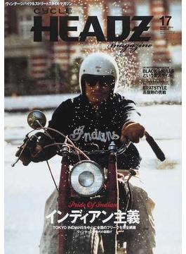 CYCLE HEADZ magazine Vol.17(2014APRIL) インディアン主義