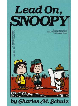 Lead on, Snoopy selected cartoons from Could you be more pacific? 1st Ballantine Books ed.