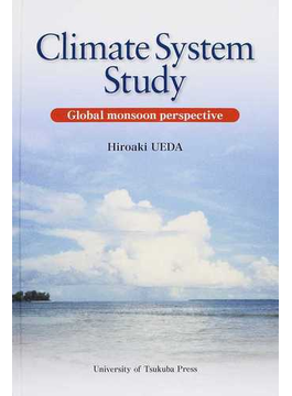 Climate System Study Global monsoon perspective