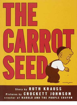 The carrot seed Library ed.