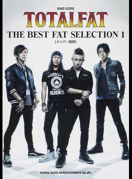 TOTALFAT THE BEST FAT SELECTION メンバー監修 1
