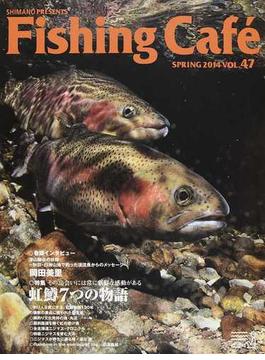 Fishing Café VOL.47(2014SPRING)