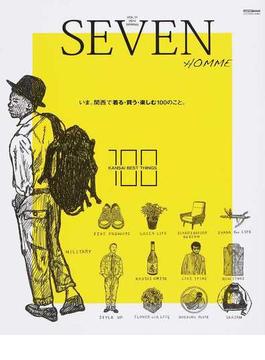 "SEVEN HOMME VOL.11(2014SPRING STYLE BOOK) いま。関西で""着る・買う・楽しむ""100のこと。(CARTOPMOOK)"