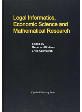 Legal Informatics,Economic Science and Mathematical Research
