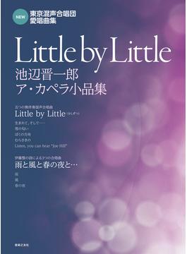 Little by Little 池辺晋一郎ア・カペラ小品集