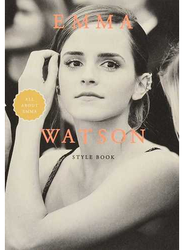 EMMA WATSON STYLE BOOK ALL ABOUT EMMA(MARBLE BOOKS)