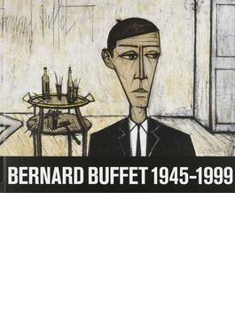 ベルナール・ビュフェ1945−1999