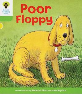 Poor Floppy