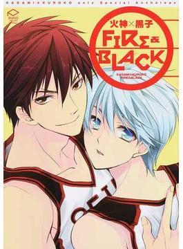 火神×黒子FIRE&BLACK 火神×黒子onlyスペシャルアンソロジー (PIPIOコミックスAnthology)