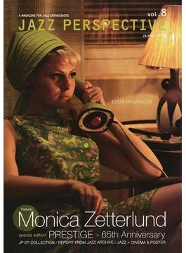 JAZZ PERSPECTIVE A MAGAZINE FOR JAZZ ENTHUSIASTS vol.8(2014June) 特集モニカ・ゼタールンド/プレスティッジ65周年
