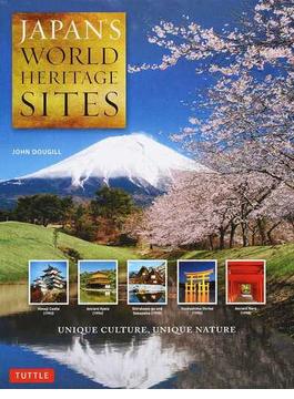 JAPAN'S WORLD HERITAGE SITES UNIQUE CULTURE,UNIQUE NATURE