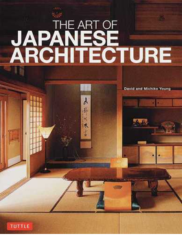 THE ART OF JAPANESE ARCHITECTURE 廉価版