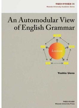 An Automodular View of English Grammar