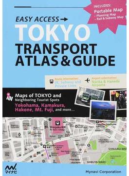 TOKYO TRANSPORT ATLAS&GUIDE EASY ACCESS