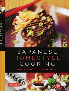 JAPANESE HOMESTYLE COOKING QUICK&DELICIOUS FAVORITES