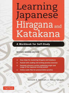 Learning Japanese Hiragana and Katakana A Workbook for Self‐Study REVISED SECOND EDITION