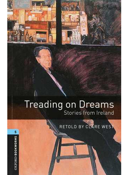 Treading on dreams stories from Ireland