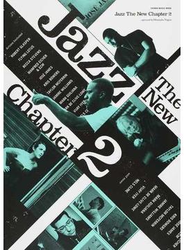 Jazz The New Chapter 2 ロバート・グラスパー|フライング・ロータス|ECM(SHINKO MUSIC MOOK)