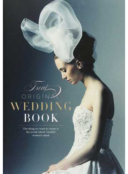 "TREAT ORIGINAL WEDDING BOOK The thing we want to create is the world which""twinkle""women's mind"