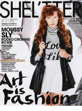 SHEL'TTER #31(2014AUTUMN) ART IS FASHION MOUSSY/SLY/RODEO CROWNS/rienda etc.
