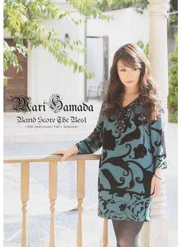 浜田麻里/Band Score The Best 30th Anniversary Fan's Selection