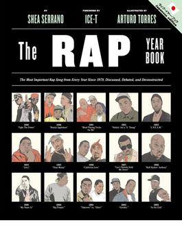 ラップ・イヤー・ブック イラスト図解ヒップホップの歴史を変えたこの年この曲