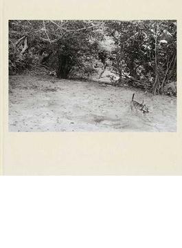 シマ それ自身の終わりなき時へ 浜昇写真集