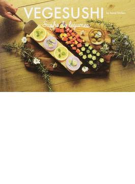 VEGESUSHI Sushi de legumes パリが恋した、野菜を使ったケーキのようなお寿司